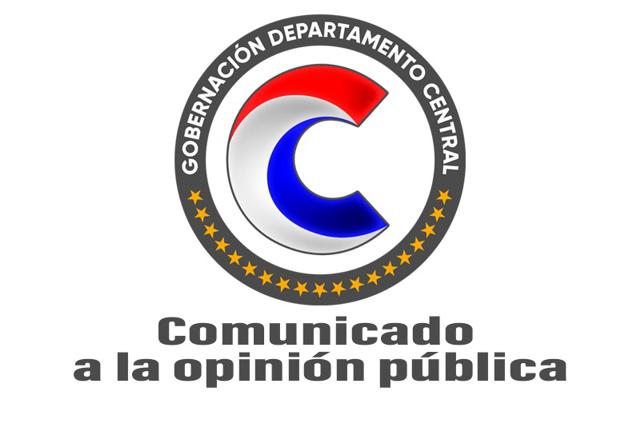 Comunicado a la opinión pública en general y a los ciudadanos del Departamento Central en particular